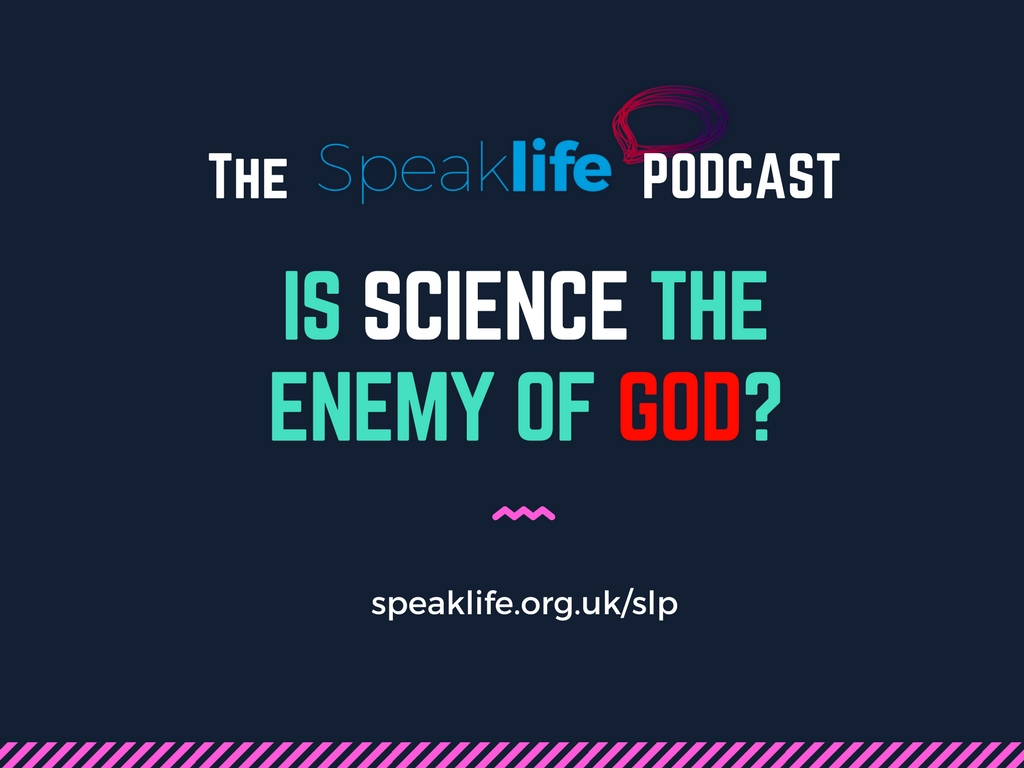 Is Science The Enemy of Faith? St Andrews University – SLP193