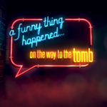 A Funny Thing Happened…