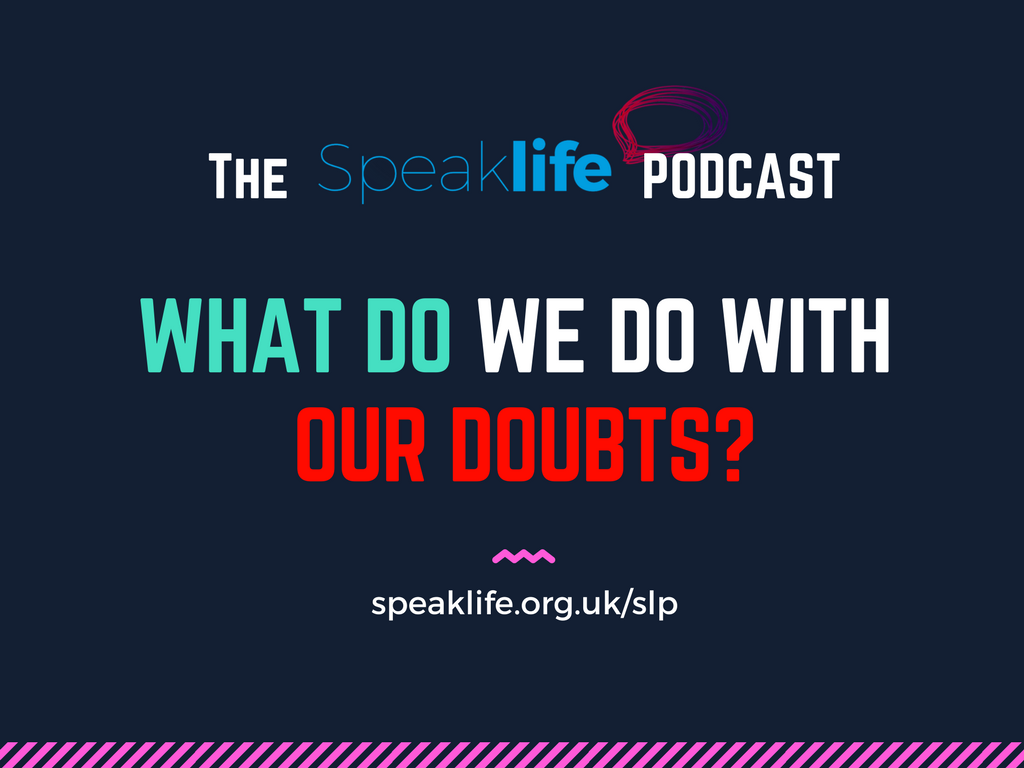 What Do We Do With Our Doubts? LIVEcast – SLP196
