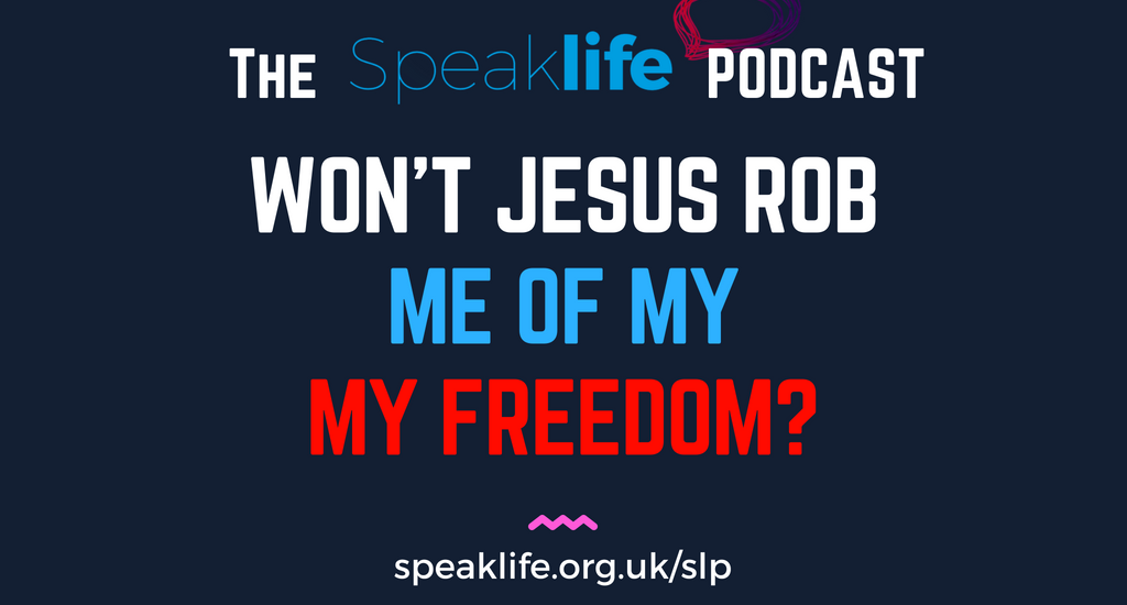 Won't Jesus Rob Me Of My Freedom? LIVEcast – SLP208