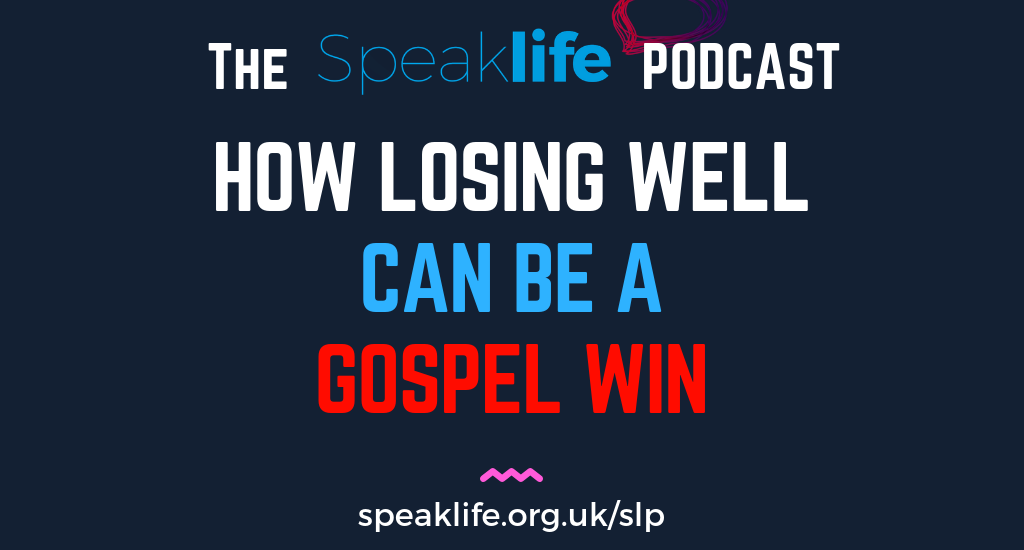 How Losing Well Can Be A Gospel Win LIVEcast – SLP218