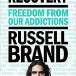20 Quotes from 'Recovery' by Russell Brand