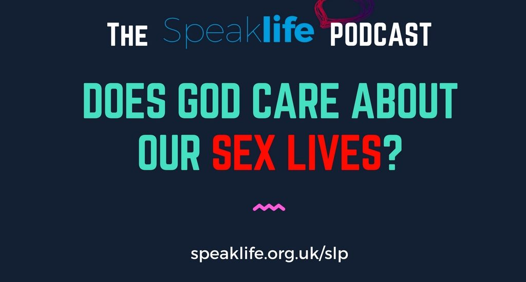 Why Does God Care about My Sex Life LIVEcast – SLP191