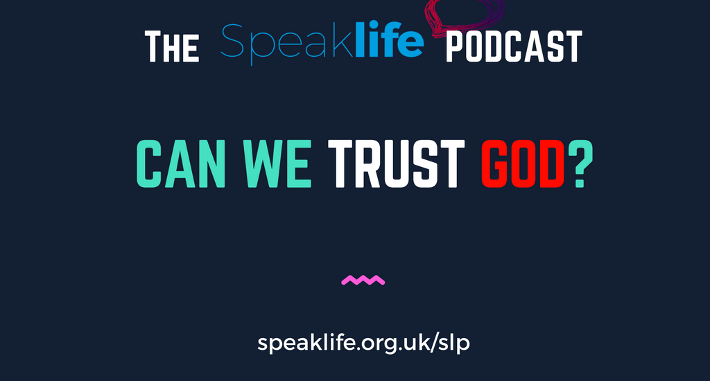 Can We Trust God? LIVEcast – SLP194