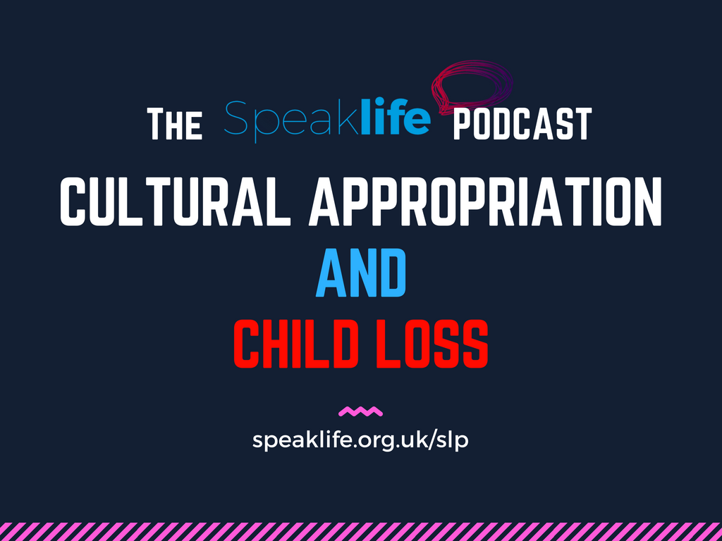 Cultural Appropriation & Child Loss LIVEcast – SLP203