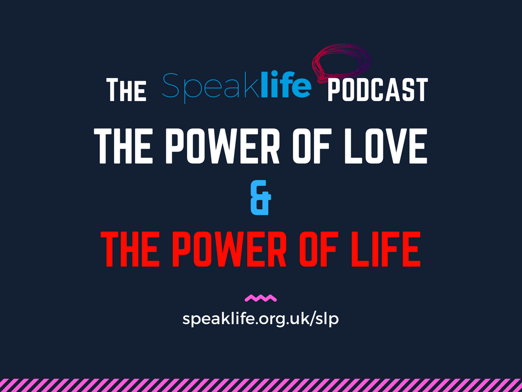 The Power of Love & the Power of Life LIVEcast – SLP206