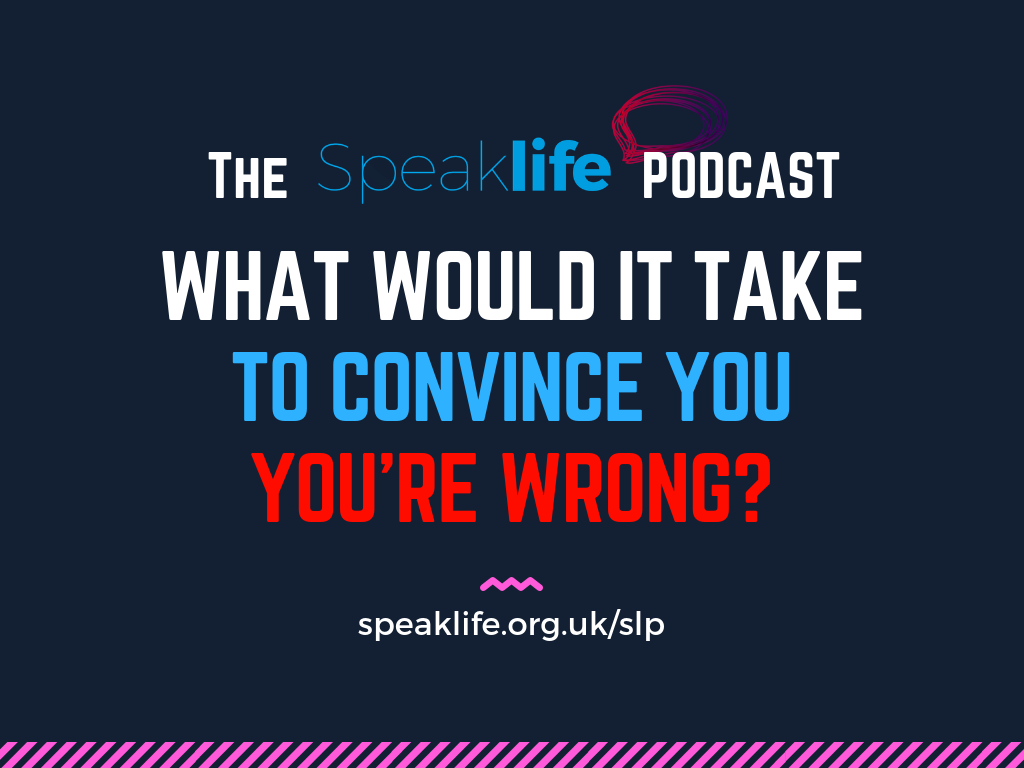 What Would It Take To Convince You You're Wrong? LIVEcast – SLP221
