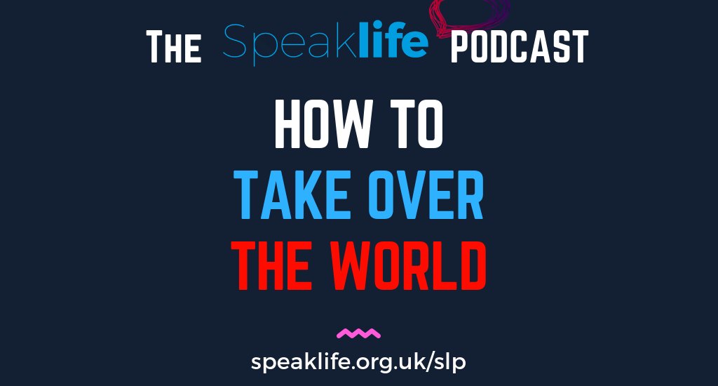 How To Take Over the World LIVEcast – SLP232