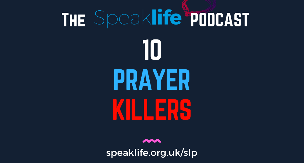 10 Prayer Killers LIVEcast – SLP248
