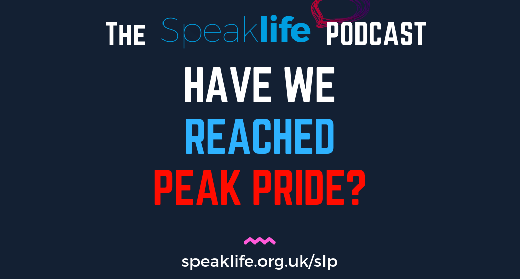 Have We Reached Peak Pride? LIVEcast – SLP256