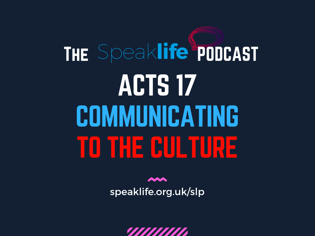 Communicating To The Culture: Acts 17 – SLP263