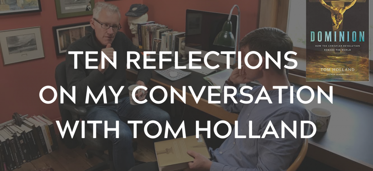 Considering Tom Holland's Dominion — part 3