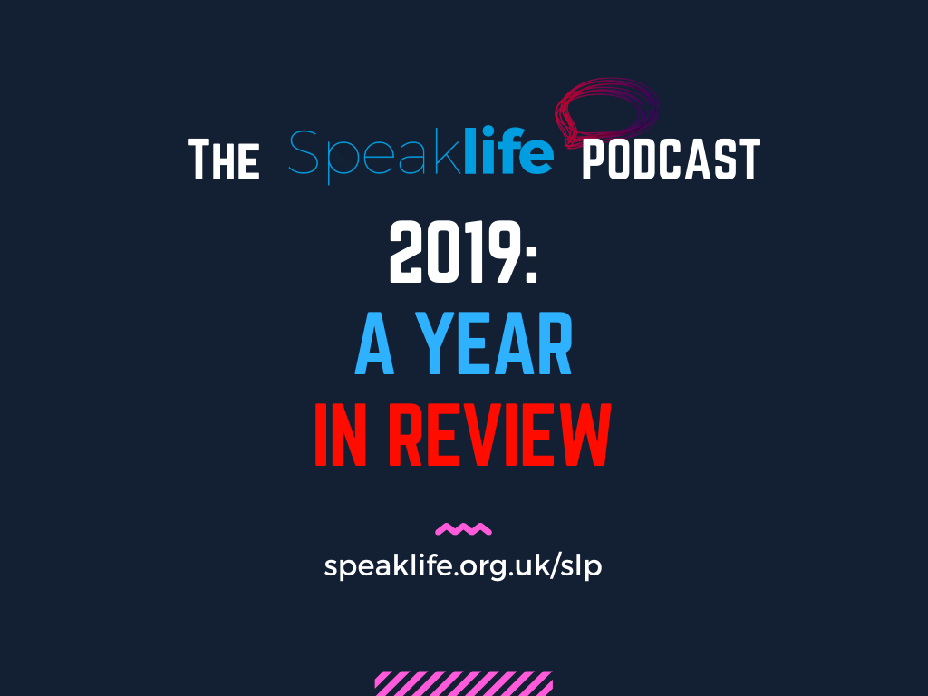 2019: A Year In Review – SLP278