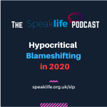 Hypocritical Blameshifting in 2020 – SLP280