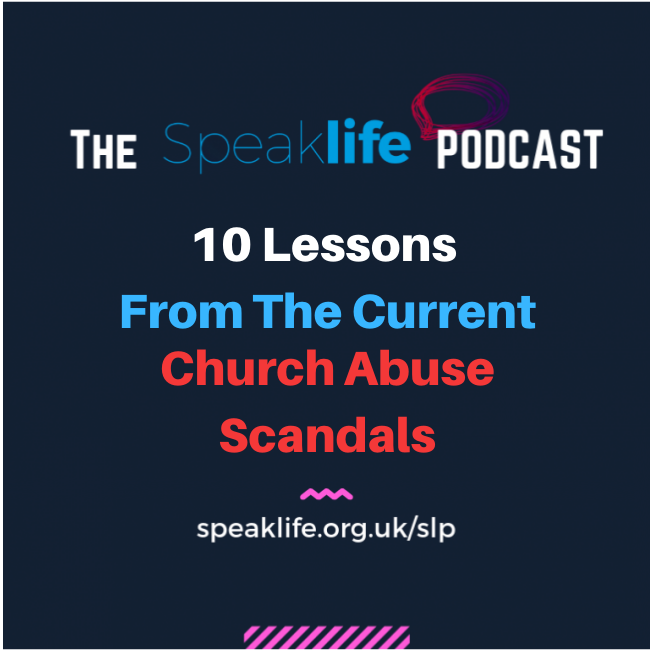 10 Lessons From The Current Church Abuse Scandals – SLP287