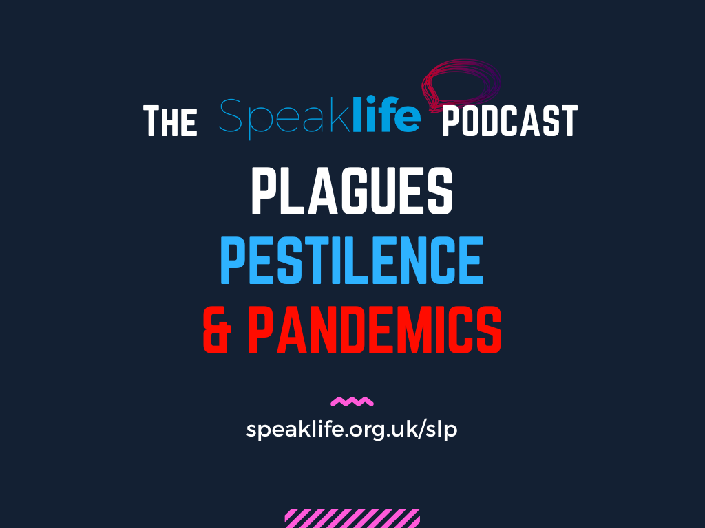 Plagues, Pestilence & Pandemics – SLP289