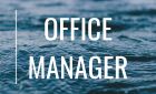 New Job: Office Manager